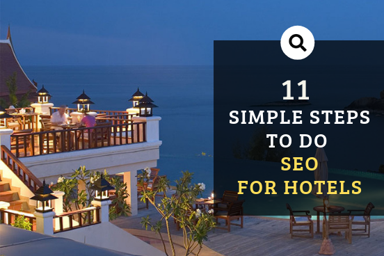 Simple steps to do SEO for hotels