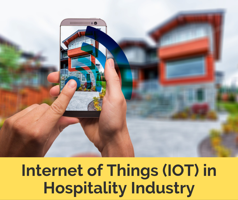 Implement IoT in hospitality industry to grow your hotel business