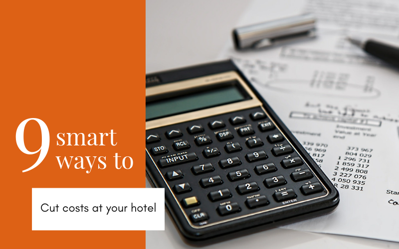 Implement the best cost saving ideas for hotels