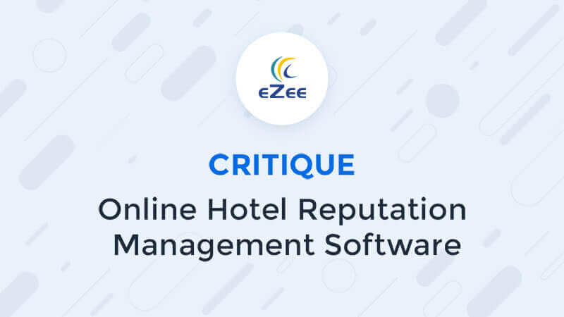 Online Reputation Management Software for Hotels - eZee